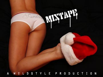 Santa's Mixtape - A WildStyle Production