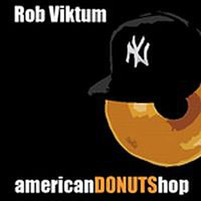 Rob Viktum - American Donutshop