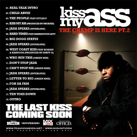 DJ Green Lantern & Jadakiss - Kiss My Ass (The Champ Is Here Part 2)